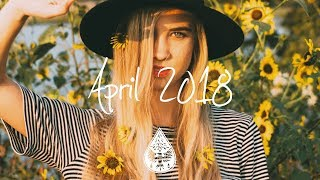 Indie/Pop/Folk Compilation - April 2018 (1½-Hour Playlist)