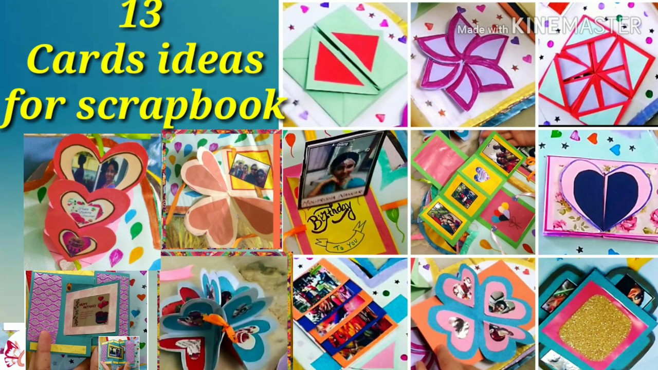 How To Make Scrapbook Pages 13 Different Card Ideas Scrap Book Tutorial Youtube How To Make Scrapbook Cards Handmade Scrapbook