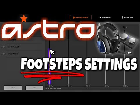 ASTRO A40 TR - Best Settings For Footsteps