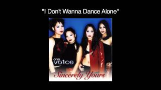 Watch One Vo1ce I Dont Wanna Dance Alone video