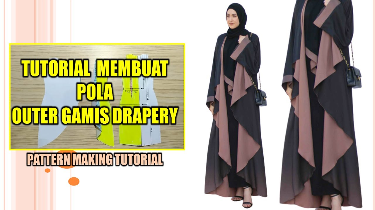 SEWING PATTERN OUTER GAMIS DRAPERY ~ PATTERN MAKING TUTORIAL