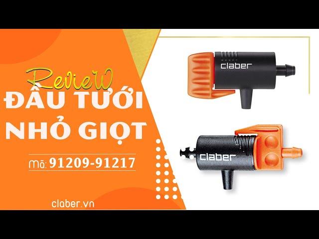 Review đầu tưới nhỏ giọt Claber 91209 - 91217