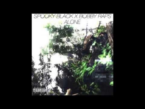 Spooky Black x Bobby Raps - Alone (Prod. Bobby Raps)