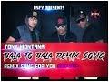 Tony Montana Bala To Bala Remix Song