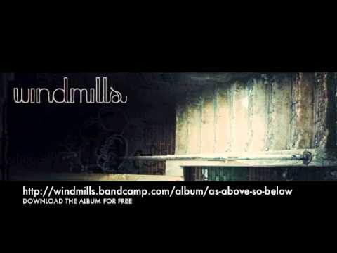 Windmills - All That I Have
