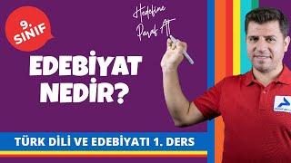 Edebiyat Nedir? | 9. Sınıf Türk Dili ve Edebiyatı Konu Anlatımları #9edbyt