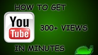 Video How To Get 300+ YouTube Views In Minutes download MP3, 3GP, MP4, WEBM, AVI, FLV November 2018