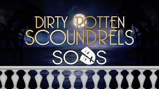 SODS Presents: Dirty Rotten Scoundrels - Trailer