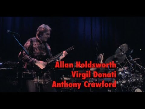 Allan Holdsworth, Anthony Crawford, Virgil Donati. Live in Netherlands, 2012
