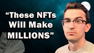 You Will Become a Millionaire from NFTs (ACT NOW)
