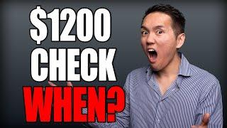 Second Stimulus Check Update - $1200 Check WHEN?