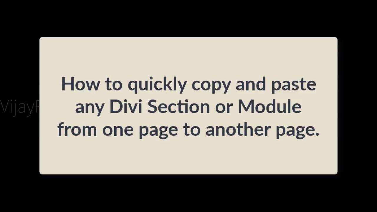 Quick Copy Paste any Divi Module, layout, section from one page to another  page