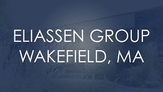 Eliassen Group Wakefield, MA