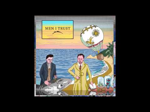 Men I Trust - Nasty Ostinato Ad Nauseam Snap Bass Caron