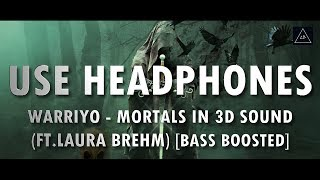 3D Audio (Bass Boosted) | Warriyo - Mortals (Ft. Laura Brehm) in 3D Sound | Lazy Boys Productions