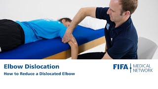Elbow Dislocation | How To Reduce A Dislocated Elbow