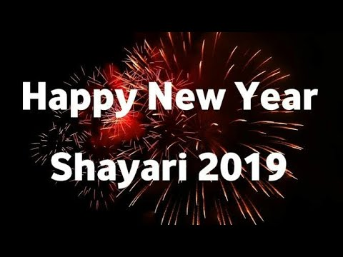NEW YEAR SHAYARI 2019 | 2019 NEW YEAR | LATEST |