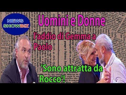 l'addio di Gemma a Paolo di Uomini e Donne: 'Sono attratta da Rocco'!