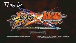 This Is... Street Fighter X Tekken | Rooster Teeth