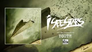 I See Stars - Youth