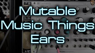 Mutable Music Things - Ears