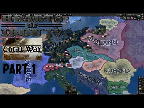 Hearts Of Iron IV Total War mod -  Germany  - Part 1 - Preparing for war! |