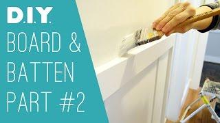 Diy Board & Batten: Part 2 - Finishing Details