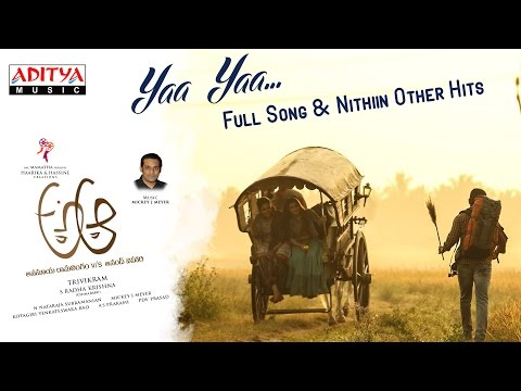 Yaa Yaa Full Song | A Aa Telugu Movie | Nithiin, Samantha, Trivikram, Mickey J Meyer