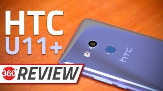 HTC U11+ Review | Camera, Specs, Performance, and More