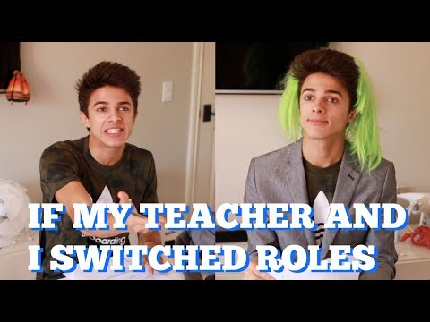 If My Teacher and I Switched Roles!   Brent Rivera