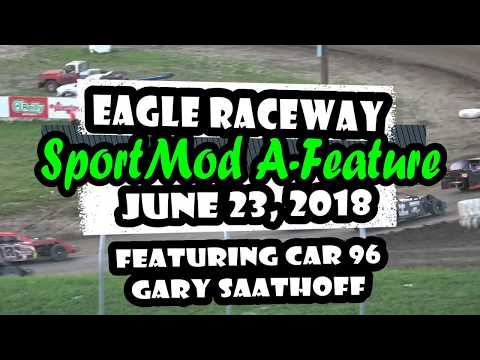06/23/2018 Eagle Raceway SportMod Feature - Car 96