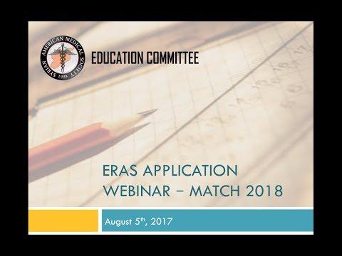 ERAS Application Webinar - MATCH 2018