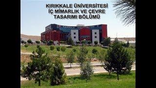 Kırıkkale Üniversitesi İç Mimarlık ve Çevre Tasarımı Bölümü Tanıtım Videosu