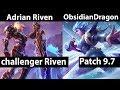 [ Adrian Riven ] Riven Vs Irelia [ ObsidianDragon ]Top  - Adrian Riven Stream Patch 9.7