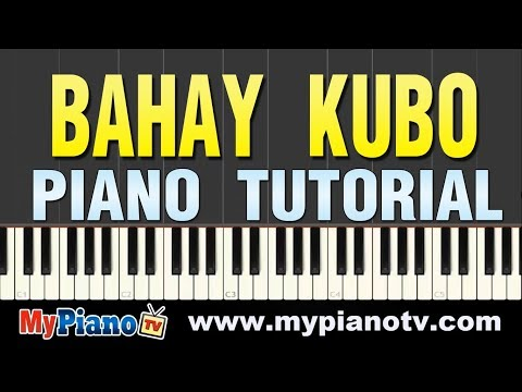 How to play Bahay Kubo [Piano Tutorial @ 100% speed + slower version with sheets ]