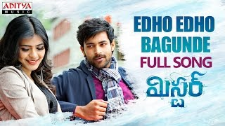 Edho Edho Bagunde Full Song || Mister Movie || Varun Tej, Hebah Patel || Mickey J Meyer