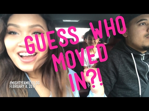 GUESS WHO MOVED IN?!- #MIGHTYFAMILYVLOG- FEBRUARY 8, 2017