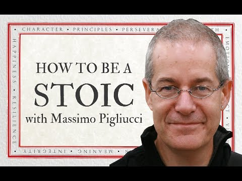 How to Be a Stoic | Daniel Kaufman & Massimo Pigliucci [Sophia]