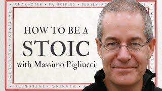 How to Be a Stoic | Daniel Kaufman & Massimo Pigliucci [Sophia]