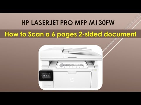HP LaserJet Pro MFP M130fw : How to Scan a 2 sided document