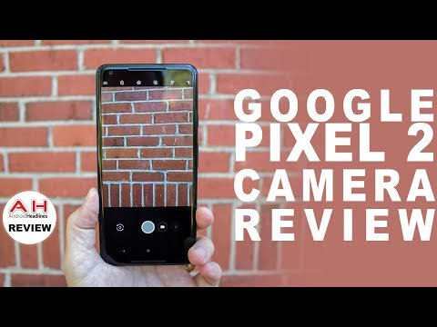 Google Pixel 2 In Depth Camera Review - Truly a Generational Leap