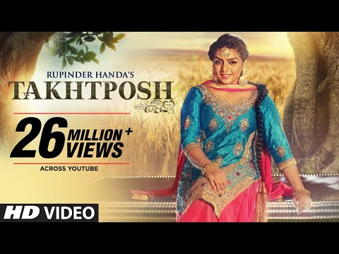 Rupinder Handa: TAKHATPOSH (Full Video Song) |...