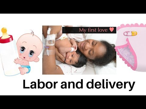 Labor And Delivery( Story Time: What You Need To Know)