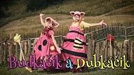 Smejko a Tanculienka - Budkáčik a Dubkáčik