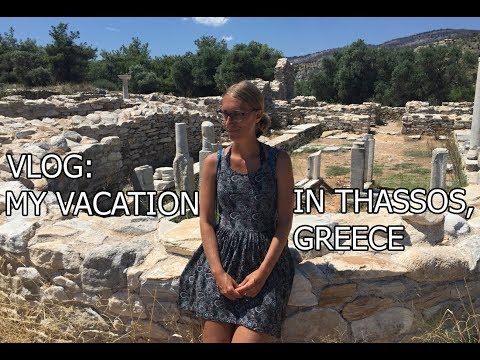 Vlog: My Vacation in Thassos, Greece