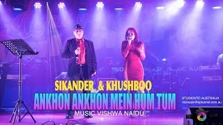 ANKHON ANKHON MEIN HUM TUM  SIKANDER & KHUSHBOO  LIVE AT VALENTINE SHOW 2015 HD