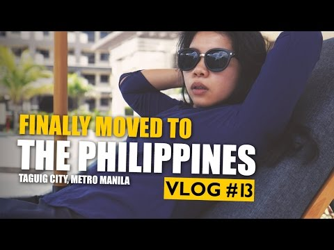 I MOVED TO THE PHILIPPINES | Taguig City