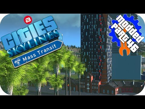 Cities Skylines Gameplay: SIPATEA HOTELIER OF THE YEAR! Cities: Skylines Mods MASS TRANSIT DLC #46