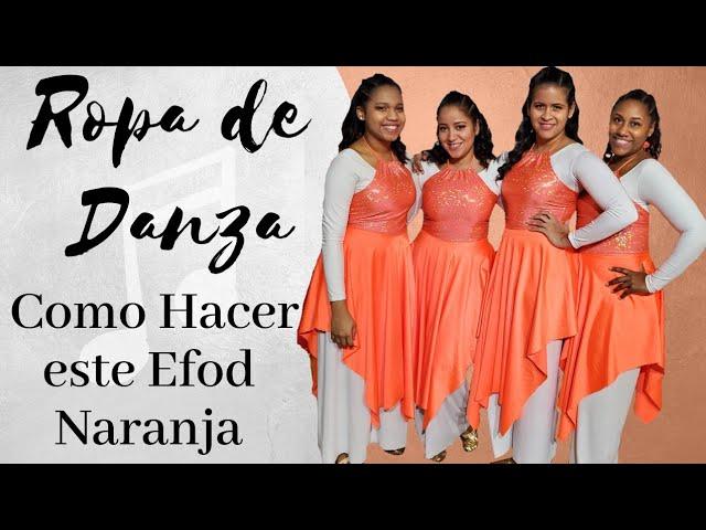 Vestuario Para Danza Cristiana Facil Hacer Tu Efod Naranja Youtube