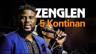 ZENGLEN - 5 Kontinan (live) Boston